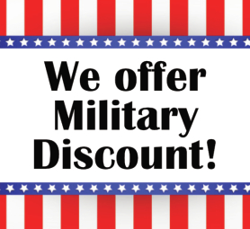 We offer Military Discount!